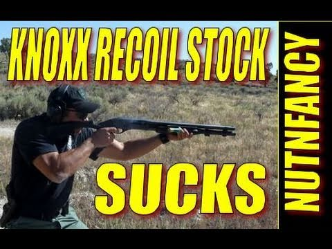 Knoxx Recoil Shotgun Stocks Suck By Nutnfancy