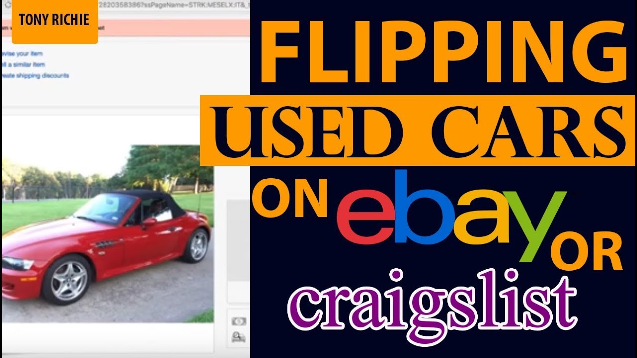 Flipping Used Cars on Ebay or Craigslist? - YouTube