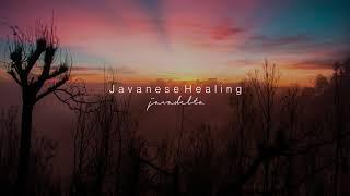 Javanese Healing - Meditation Music, Relaxing Music, Music to Sleep [Gamelan Vibes]