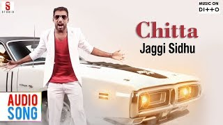 Chitta | Udta Punjab | Jaggi Sidhu | Sarba Mann | Full Songs | Latest Punjabi Song