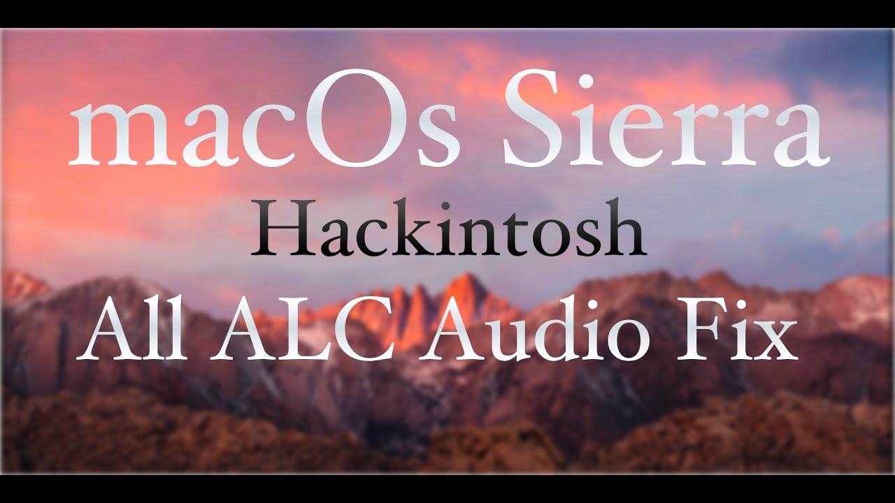 macOs Sierra Hackintosh ALC 1150 898 892 889 Fix -- In 4 mins --