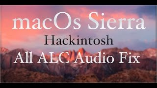 macos sierra hackintosh alc 1150 898 892 889 fix in 4 mins