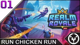 RUN CHICKEN RUN | Realm Royale | 01