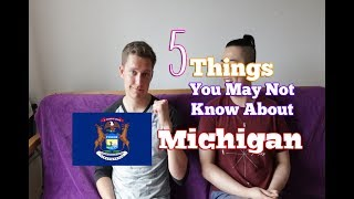 5 Things You May Not Know About Michigan (USA)