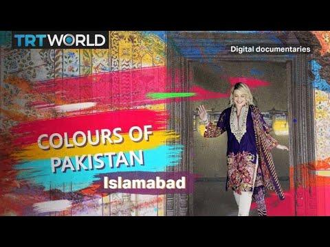 Colours Of Pakistan: Islamabad