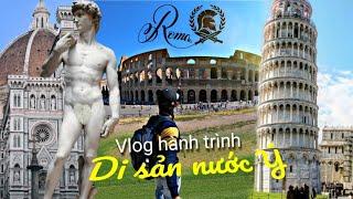Ngỡ ngàng vẻ đẹp di sản Pisa, Florence đến La Mã/ Du lịch Châu Âu