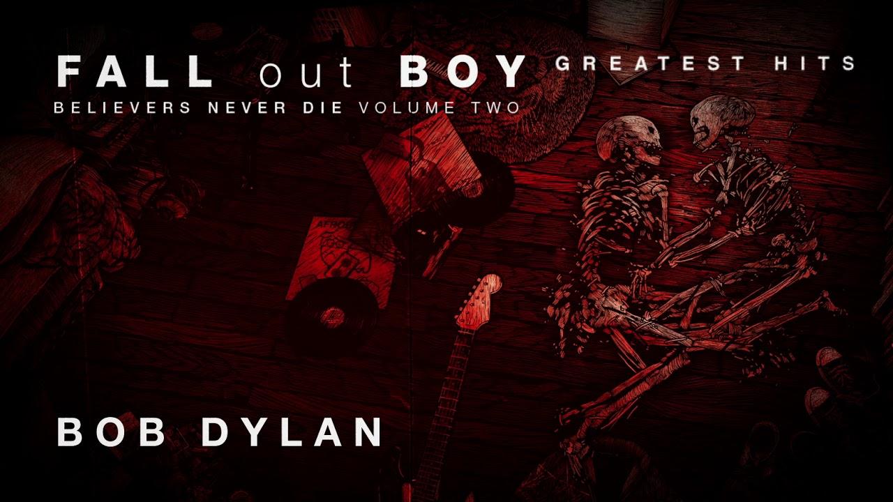 Arti Terjemahan Lirik Lagu Fall Out Boy - Bob Dylan