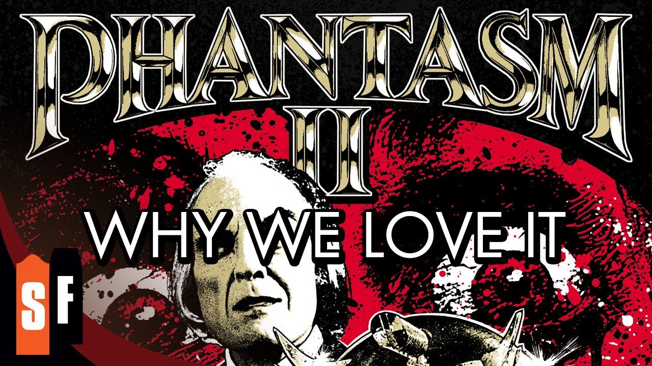Phantasm II - Why We Love It