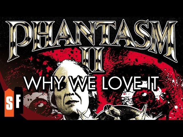 Phantasm II - Why We Love It