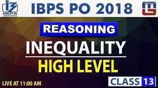 Inequality | High Level | Class 13 | IBPS PO 2018 | Reasoning PDF L...