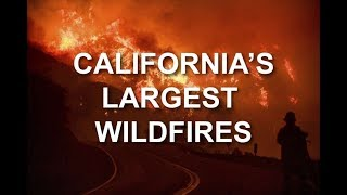 CALIFORNIA LARGEST FIRES & TRUMP'S DUMB STATEMENT