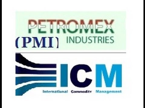 UNCOVERED - PMI Petromex Industries / ICM International Commodity Management