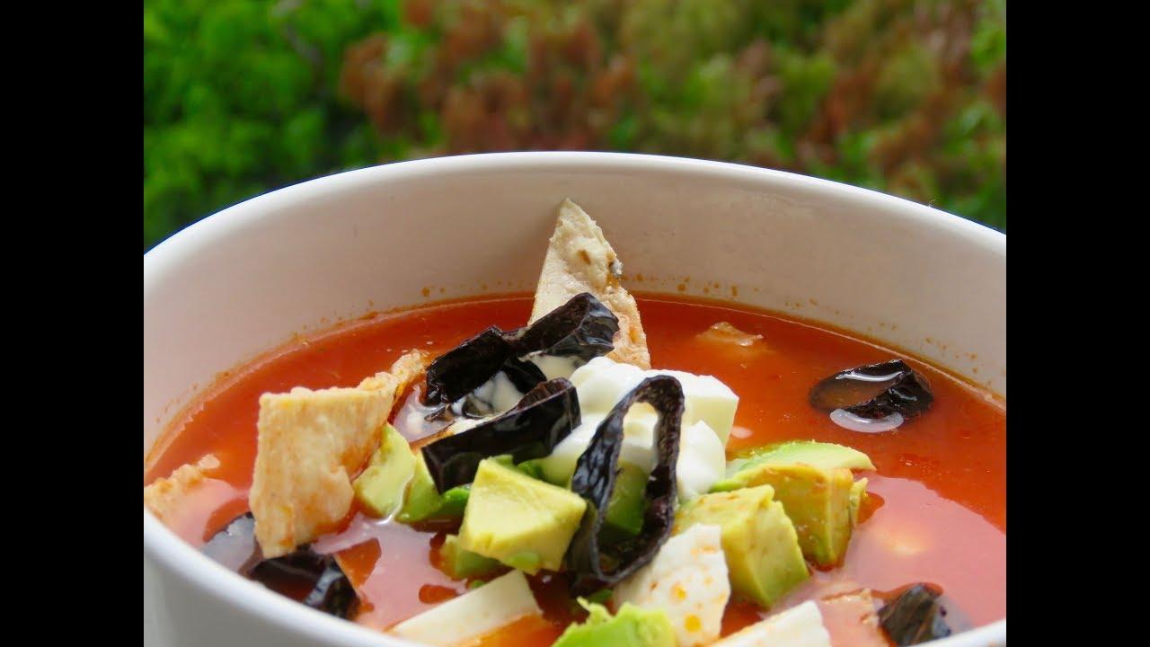 Sopa Azteca Sopa De Tortilla Youtube