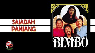 Bimbo - Sajadah Panjang (Official Lyric)