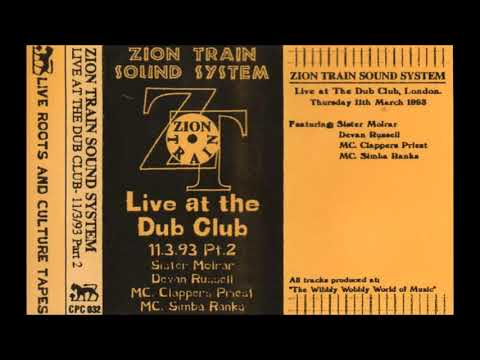 Zion Train Sound System - Live At The Dub Club 11.3.93 Pt 2