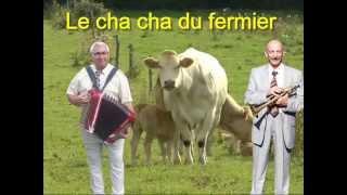 Le cha cha du fermier