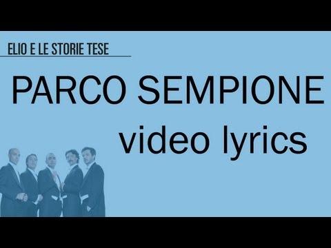 ELIO E LE STORIE TESE - Parco Sempione (Videolyric-Testo)