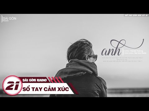 Sổ Tay Cảm Xúc 21: Anh | Sài Gòn Radio