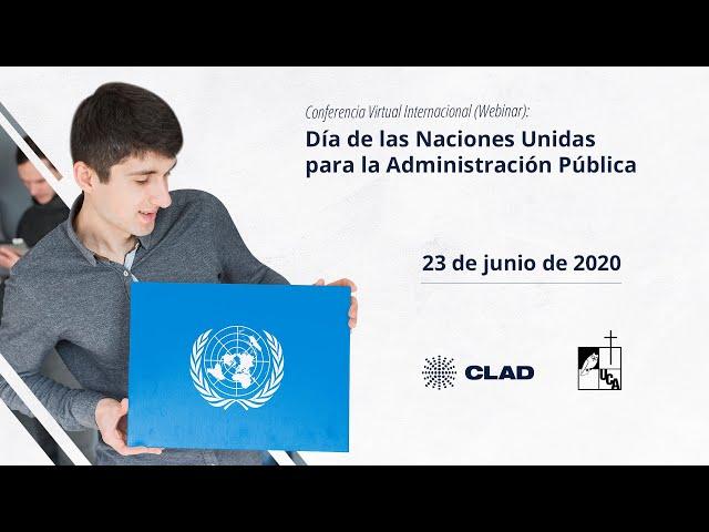 #WebinarCLAD Día de las Naciones Unidas para la Administración Pública
