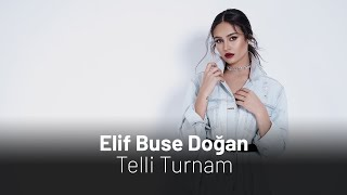 Elif Buse Dogan - Telli Turnam Resimi
