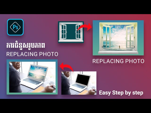 Easy, How to Replace Photo With Adobe Photoshop CC