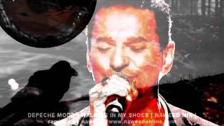 Depeche Mode - Walking In My Shoes [ Naweed Mix ] HD