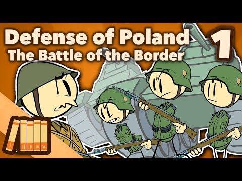 Defense of Poland - The Battle of the Border - Extra History - 1