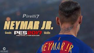 PES 2017: Neymar Jr. - Ultimate Goals & Skills | Amazing Edit | by Pirelli7 |HD|