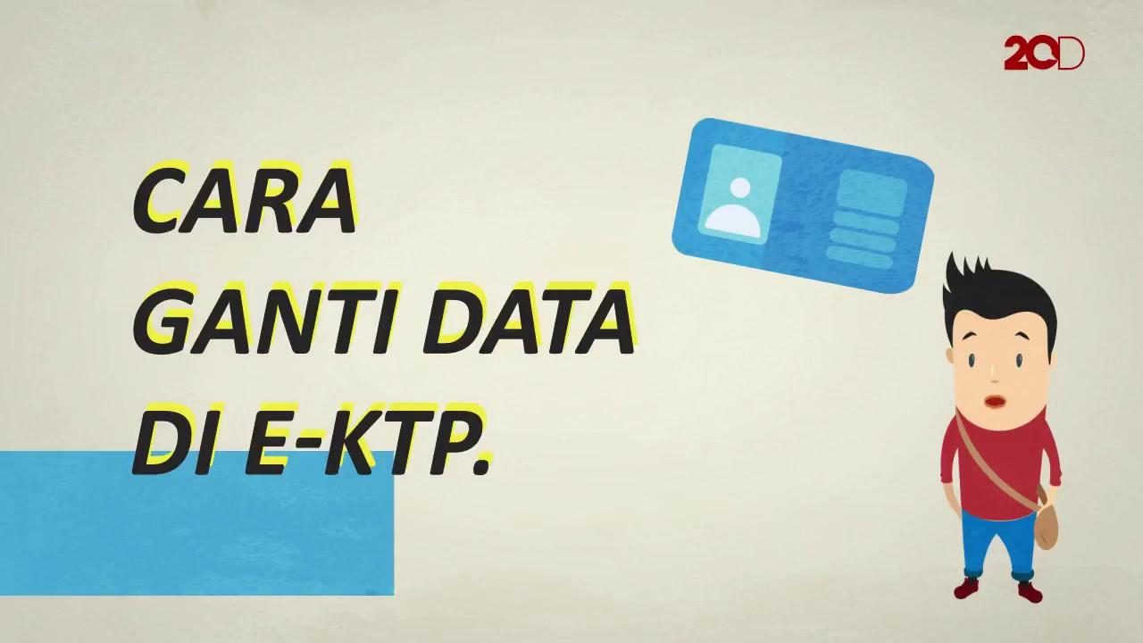 Prosedur Perubahan Data Di E Ktp Youtube
