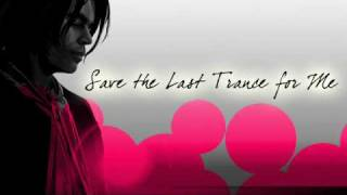 Paul Oakenfold - Save the last trance for me