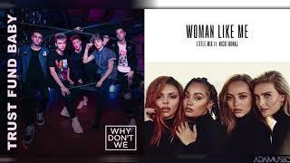 "Baixar ""Trust Fund Woman Like Me"" - Mashup of Little Mix/Why Don't We/Nicki Minaj"