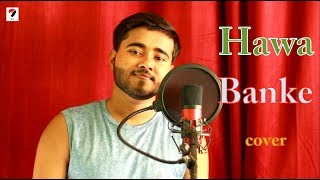 Hawa Banke - Darshan Raval   Cover by Aman Sharma