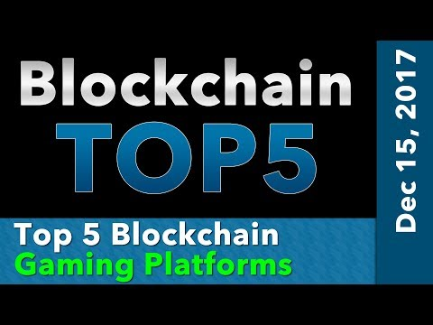 Blockchain Top 5 Gaming Platforms on the Boockchain
