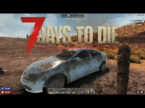 7 Days To Die - FINDING PARTS For FORGE And MINIBIKE - 7 Days To Die Gameplay - Ep. 5