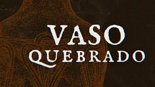 SOS  | UPA | Vaso Quebrado | Sem. Jhonatan Diego |