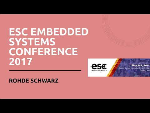 ESC Embedded Systems Conference 2017 - Rohde Schwarz
