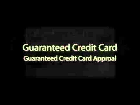 Guaranteed Credit Card Approval Help