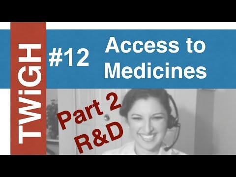 Access to Medicines (Part 2) R&D gaps