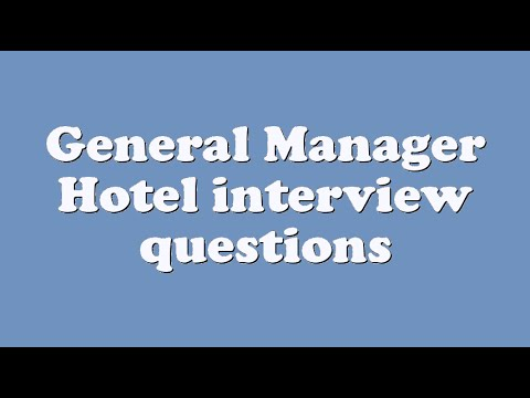 General Manager Hotel interview questions - YouTube