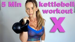 5 Minute Workout #51 - Kettlebell Training