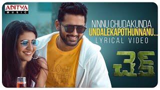 #Check - Ninnu Chudakunda Lyrical | Nithiin, Priya Varrier | Chandra Sekhar Yeleti | KalyaniMalik Thumb