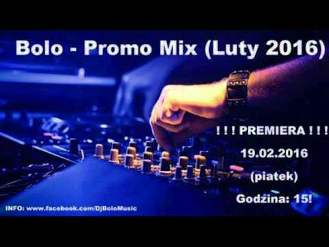 Bolo - Promo Mix (Luty 2016) [ZAPOWIEDŹ]