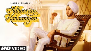 Adhoorian Kahaaniyan (Harzy Dhamu) Mp3 Song Download