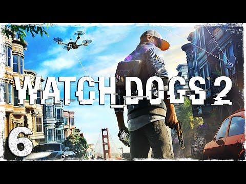 Смотреть прохождение игры Watch Dogs 2. #6: Бешеные гонки.