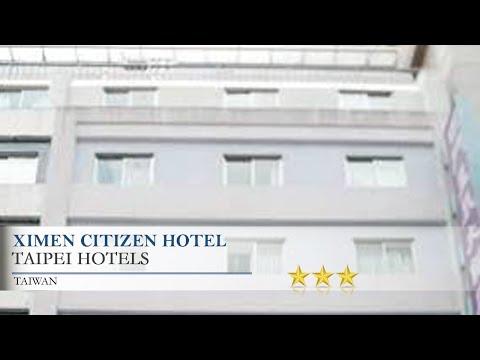 Ximen Citizen Hotel - Taipei Hotels, Taiwan