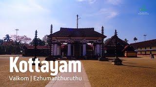 Kottayam - Vaikom | Ezhumanthuruthu