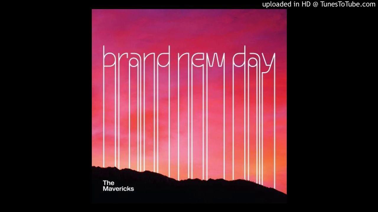 Download The Mavericks - Brand New Day