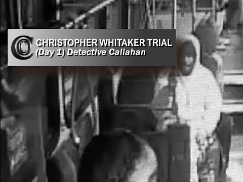 "🔑 ""DEFREEZE"" CHRISTOPHER WHITAKER TRIAL - Detective Callahan"