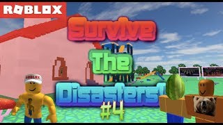 Roblox Survive the Disasters #4