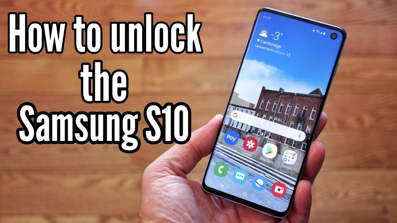 How to Unlock the Samsung Galaxy S10 & S10 Plus - Any Carrier, Any